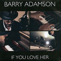 BARRY ADAMSON - If You Love Her