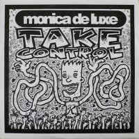MONICA DE LUXE - Take Control