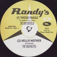 DELROY BYFIELD / THE SKATALITES / ALTON ELLIS - Yagga Yagga / Hello Mother /  Malcolm X /  Ska Beat