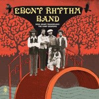 EBONY RHYTHM BAND - Soul Heart Transplant
