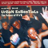 VARIOUS - Urban Essentials The Future Of R'n'B