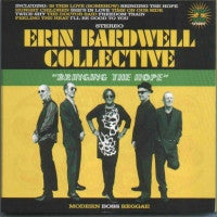 THE ERIN BARDWELL COLLECTIVE - Bringing The Hope