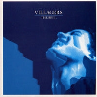 VILLAGERS - The Bell