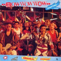 BOW WOW WOW - I Want Candy - The Original Recordings