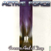 ACTIVE FORCE - Forever And A Day