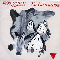 FOXYGEN - No Destruction