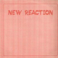 VARIOUS - New Reaction