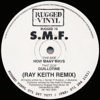 S.M.F. - How Many Ways / Guillotine (Ray Keith Remix)