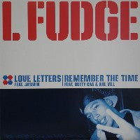 L-FUDGE - Love Letters / Remember The Time
