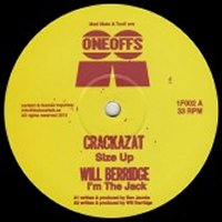 CRACKAZAT / WILL BERRIDGE / JMX / KEUMEL - Size Up / I'm The Jack / That's The Way / California My Way