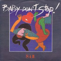 8 A.M. - Baby Don't Stop