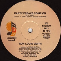 RON LEWIS SMITH - Party Freaks Come On