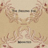 THE FREEZING FOG / MANATEES - Manafog