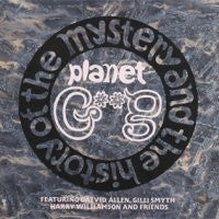 GONG - The Mystery And The History Of The Planet Gong