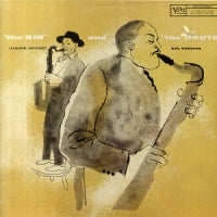 ILLINOIS JACQUET AND BEN WEBSTER - 'The Kid' And 'The Brute'