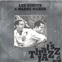 LEE KONITZ & WARNE MARSH  - Lee Konitz & Warne Marsh