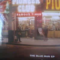 FAMOUS TIMES - The Blue Man EP