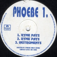 PHOEBE 1 - Ryme Pays / Mama's On Crack