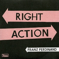 FRANZ FERDINAND - Right Action