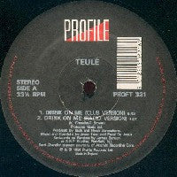 TEULE - Drink On Me