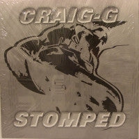 CRAIG-G - Stomped / Make You Say Yes