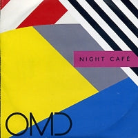 OMD (ORCHESTRAL MANOEUVRES IN THE DARK) - Night Cafe