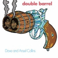 DAVE AND ANSELL COLLINS - Double Barrel