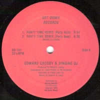 EDWARD CROSBY & SINGING DJ - Party Time Remix