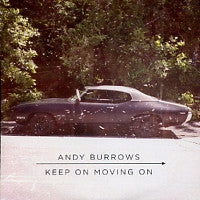 ANDY BURROWS - Keep On Moving On