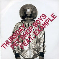 PET SHOP BOYS - Thursday Feat. Example