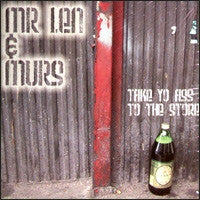 MR. LEN & MURS - Take Yo Ass To The Store