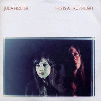 JULIA HOLTER - This Is A True Heart