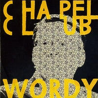 CHAPEL CLUB - Wordy