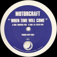 MOTORCRAFT - When Time Will Come (DJ Tiesto Remix)