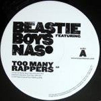 BEASTIE BOYS FEATURING NAS - Too Many Rappers