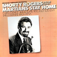 SHORTY ROGERS - Martians Stay Home