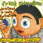 FRANK SIDEBOTTOM - Christmas Is Really Fantastic E.P.