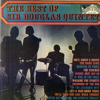 SIR DOUGLAS QUINTET - The Best Of Sir Douglas Quintet