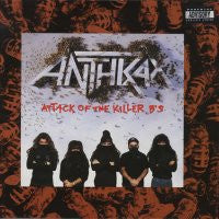 ANTHRAX - Atack Of The Killer B's
