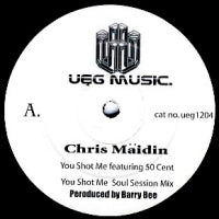 CHRIS MÄIDIN - You Shot Me (Featuring 50 Cent)