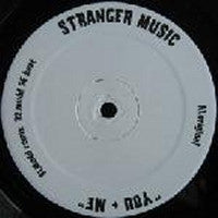 STRANGER MUSIC - You + Me