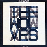 BEN HOWARD - The Wolves
