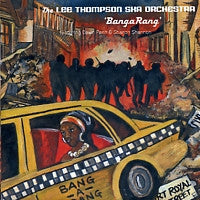 LEE THOMPSON SKA ORCHESTRA - Banga Rang