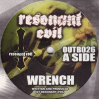 RESONANT EVIL - Wrench / Resistance