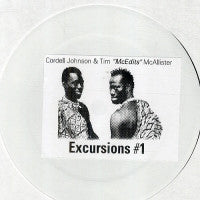 "CORDELL JOHNSON & TIM ""MCEDITS"" MCALLISTER - Excursions #1"