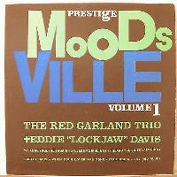 "THE RED GARLAND TRIO & EDDIE ""LOCKJAW"" DAVIS  - Moodsville Volume 1"
