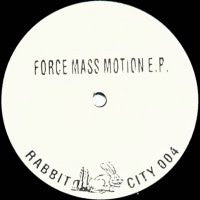 FORCE MASS MOTION - Force Mass Motion E.P