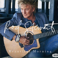 ROD STEWART - Beautiful Morning