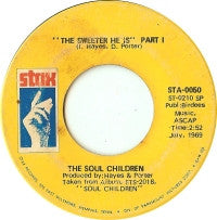 THE SOUL CHILDREN - The Sweeter He Is (Pts 1 & 2)