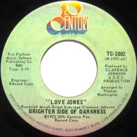 BRIGHTER SIDE OF DARKNESS - Love Jones / I'm The Guy